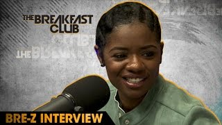 Bre-Z Interview at The Breakfast Club Power 105.1 (05/10/2016)