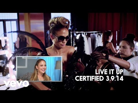 Jennifer Lopez - #VevoCertified, Pt. 7: Live It Up (Jennifer Commentary)