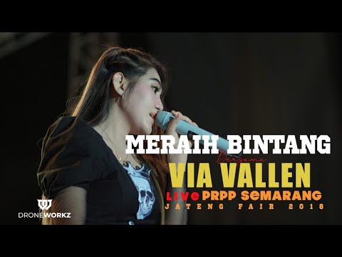 VIA VALLEN - Meraih Bintang NO LIPSYNC - OM . SERA ( OFFICIAL VIDEO ) JATENG FAIR 2018 PRPP SEMARANG