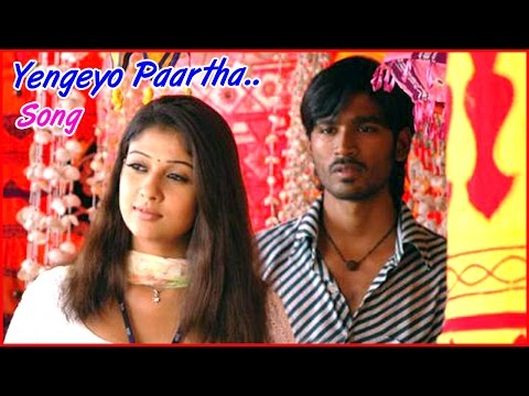 Yaaradi Nee Mohini Tamil Movie - Yengeyo Paartha Song Video | Dhanush | Nayanthara | Yuvan video