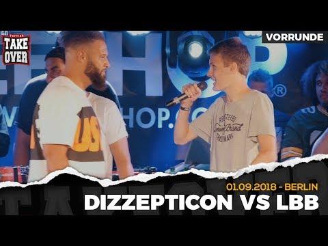 Dizzepticon vs. LBB - Takeover Freestyle Contest | Berlin 01.09.18 (VR 2/4)