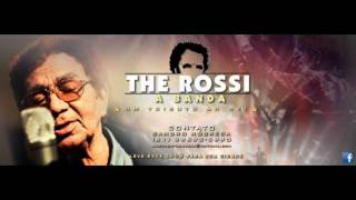 The Rossi - A banda (CD Ao vivo 2016)