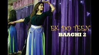 EK DO TEEN BY PRIYANKA CHATTERJEE / BHAAGHI 2