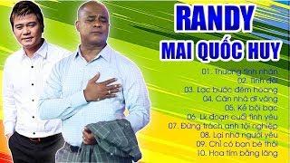 NHẠC VÀNG RANDY MAI QUỐC HUY - NHẠC VÀNG BOLERO ĐỈNH CAO MỚI HAY NHẤT RANDY MAI QUỐC HUY