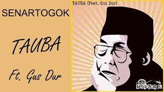 Senartogok  - TAUBA RMX Feat. Gus Dur