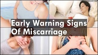 Early Warning Signs Of Miscarriage
