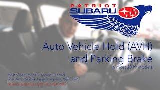 Patriot Subaru - AVH Auto Vehicle Hold and Parking Brake