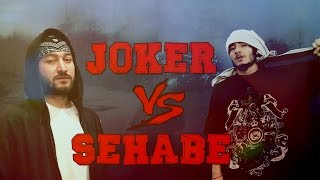 Joker vs. Sehabe