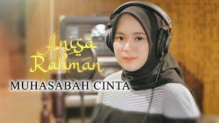 Muhasabah Cinta - Anisa Rahman