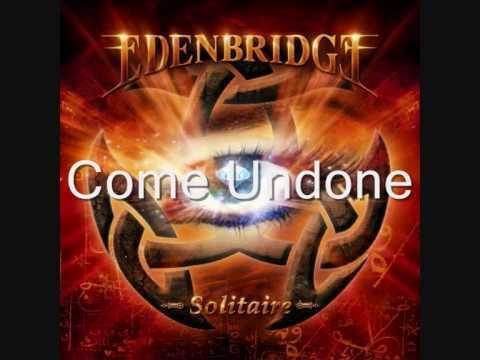 Edenbridge - Come Undone