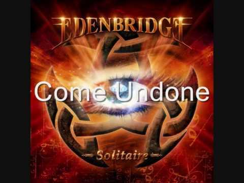 Edenbridge - Come Undone
