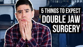 5 THINGS TO EXPECT WHEN GETTING DOUBLE JAW SURGERY | JAIRWOO