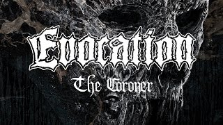 EVOCATION - The Coroner (audio)
