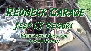 Jeep CJ Weber Carb Adjustments - Nutter Bypass - Rainout w/ Beer