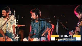 Live in Lakes: Chap Tilak Sab Cheeni by Murshidabadi Project