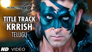 Krrish Krrish Title Video Song - (Krrish 3 Telugu) - Hrithik Roshan, Priyanka Chopra, Kangana Ranaut