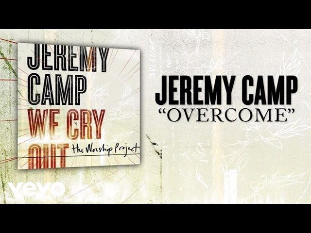 Jeremy Camp - Overcome (Lyric Video)
