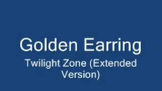 Watch Golden Earring Twilight Zone video
