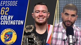 Colby Covington on UFC negotiation, not being friends with Jorge Masvidal | Ariel Helwani's MMA Show