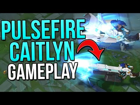 PULSEFIRE CAITLYN GAMEPLAY - Her Ultimate Is..SO COOL!! - League of Legends