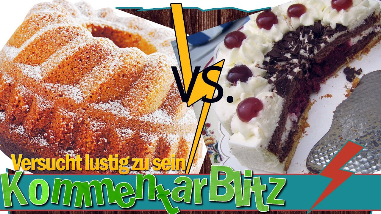 Kuchen vs torte kommentarblitz youtube for Youtube kuchen