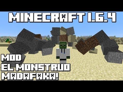 Minecraft 1.6.4 MOD EL MONSTRUO MADAFAKA