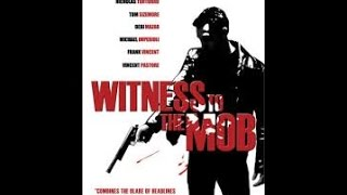 Witness To The Mob -Svedok Mafije