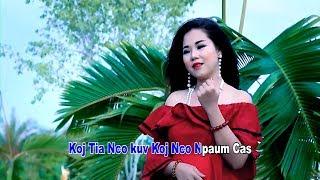 Nco tshaj txoj sia (Official Music Video) - Nkauj Lig Hawj
