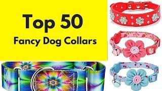 Top 50 Fancy Dog Collars