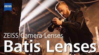 Batis Lenses - Great Glass for your Mirrorless Camera