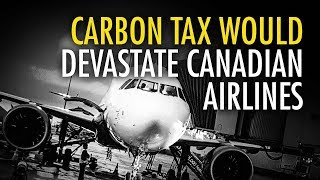 Trudeau's carbon tax hits Canadian airlines hard   Ezra Levant