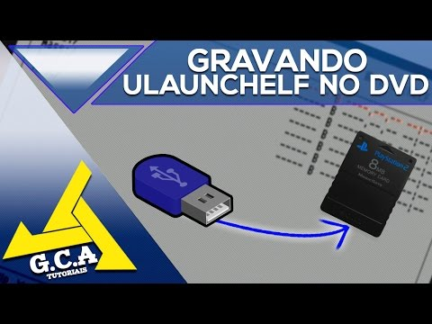 TUTORIAL : COMO GRAVAR O UNLAUNCHELF NO DVD SEM  DA ERROS NA TELA DO PS2