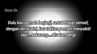 Mengertilah Reza RE Feat Taufit DT (Official Lyric Video)