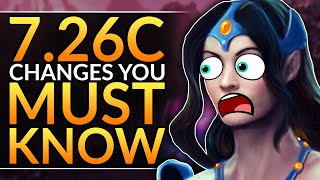 NEW PATCH 7.26c: HUGE Changes, Buffs and Nerfs YOU MUST ABUSE to WIN - Dota 2 Pro Gameplay Guide