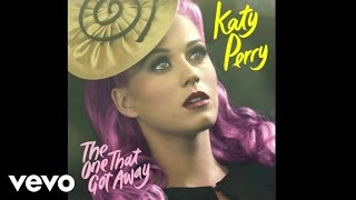 Katy Perry - The One That Got Away (Audio)