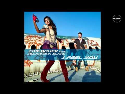 Sonerie telefon » Tom Boxer feat. Alexandra Blake – I Feel You