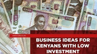 Small Business Ideas for Kenyans With Low Investment | Tuko TV