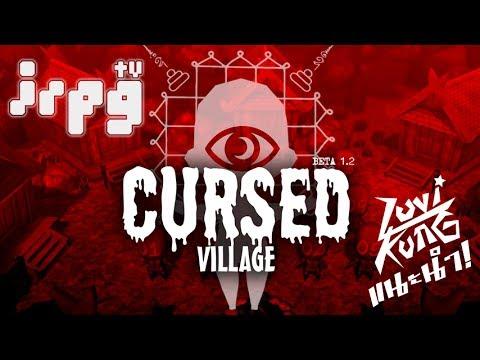 [irpgTVᴴᴰ] ลูวี่คุงแนะนำ! — Cursed Village