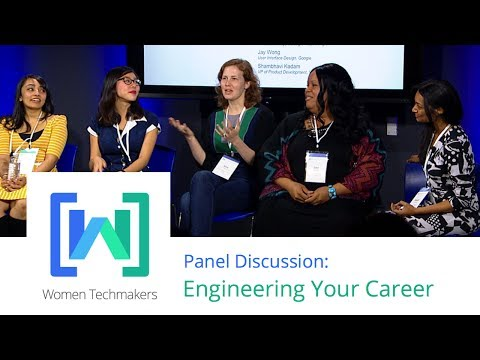 Women Techmakers Summit: Mountain View - Engineering Your Career