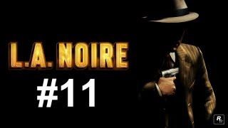 L. A. Noire Playthrough HD Episode 11: Bob Clendenin