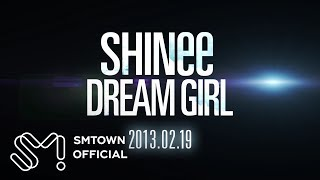 SHINee 샤이니_DREAM GIRL_Music Video Teaser