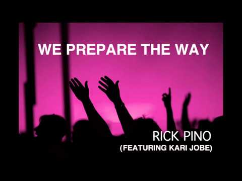 Rick Pino - We Prepare The Way