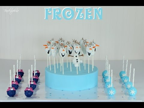 TUTORIAL Frozen Cake Pops (Olaf, Anna and Elsa)