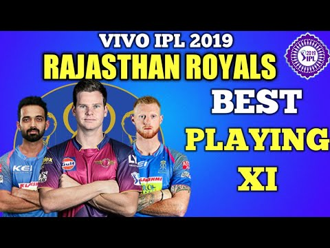 Rajasthan Royals best playing XI vivo ipl 2019 | Rajasthan Royals theme ipl 2019