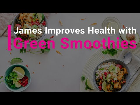James beats obesity and heart disease with green smoothies and whole foods!