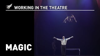 Working in the Theatre: Magic