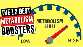 The 12 Best Metabolism Boosters!