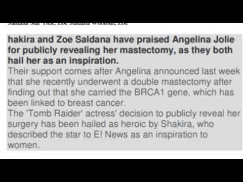 Zoe Saldana And Shakira Celebrity Praise For Angelina Jolie After Mastectomy video