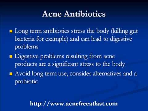 Acne Antibiotics: Do Not Take Before You Watch This