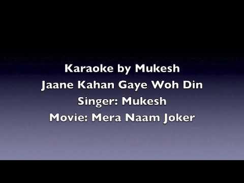 Karaoke by Mukesh - Jaane Kahan Gaye Woh Din